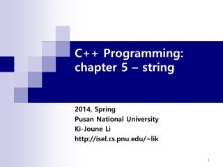 C++ Programming:  chapter 5 � string