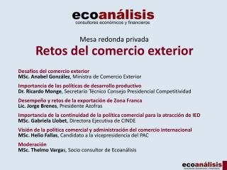 Mesa redonda privada Retos del comercio exterior