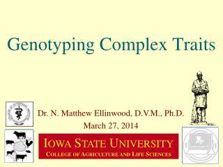 Genotyping Complex Traits