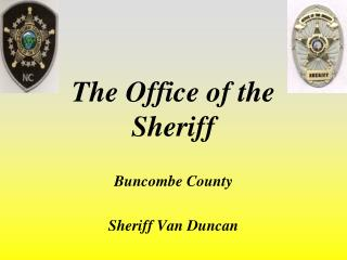 The Office of the Sheriff