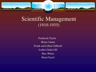 Scientific Management 1910-1935