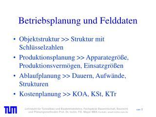 Betriebsplanung und Felddaten