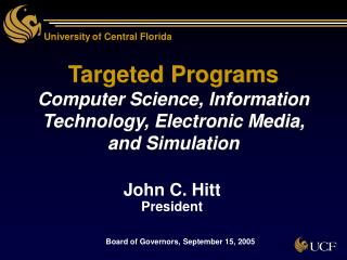 Targeted Programs Computer Science, Information Technology, Electronic Media, and Simulation