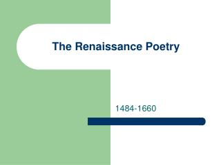 The Renaissance Poetry