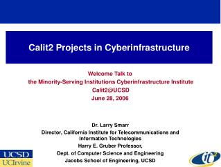 Calit2 Projects in Cyberinfrastructure