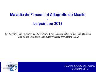 R�union Maladie de Fanconi 6 Octobre 2012