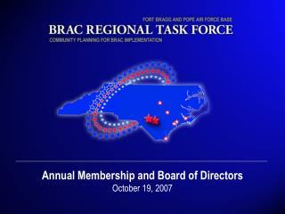 Annual Membership and Board of Directors October 19, 2007