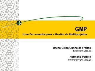 GMP Uma Ferramenta para a Gestão de Multiprojetos