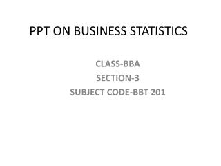 PPT ON BUSINESS STATISTICS