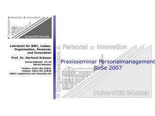 Praxisseminar Personalmanagement SoSe 2007