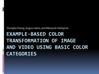 Example-Based Color Transformation of Image and Video Using Basic Color Categories
