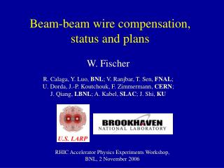 Beam-beam wire compensation, status and plans