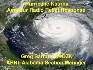 Hurricane Katrina  Amateur Radio Relief Response