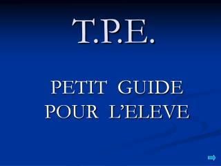 T.P.E.