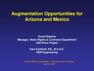 Augmentation Opportunities for  Arizona and Mexico