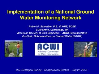 Implementation of a National Ground Water Monitoring Network