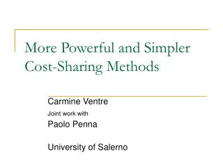 More Powerful and Simpler Cost-Sharing Methods