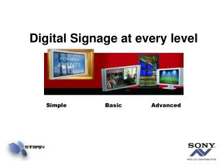Digital Signage at every level