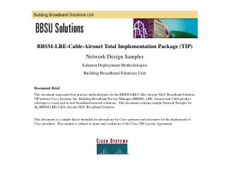 BBSM-LRE-Cable-Aironet Total Implementation Package (TIP) Network Design Samples