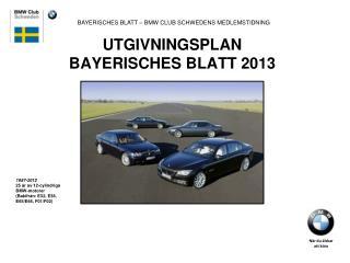 UTGIVNINGSPLAN  BAYERISCHES BLATT 2013