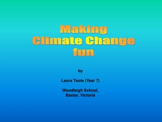 Making Climate Change fun