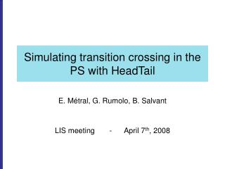 Simulating transition crossing in the PS with HeadTail