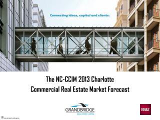 The NC-CCIM 2013 Charlotte