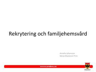 Rekrytering och familjehemsvård