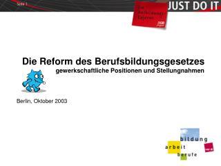 Die Reform des Berufsbildungsgesetzes gewerkschaftliche Positionen und Stellungnahmen