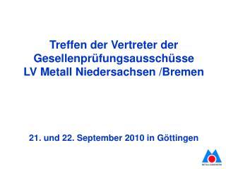 Treffen der Vertreter der Gesellenprüfungsausschüsse  LV Metall Niedersachsen /Bremen