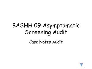 BASHH 09 Asymptomatic Screening Audit