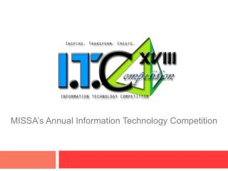 MISSA's Annual Information Technology Competition