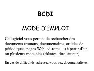 BCDI MODE D'EMPLOI