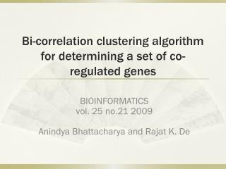 Bi-correlation clustering algorithm for determining a set of co-regulated genes