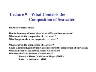 Lecture 9   What Controls the    Composition of Seawater
