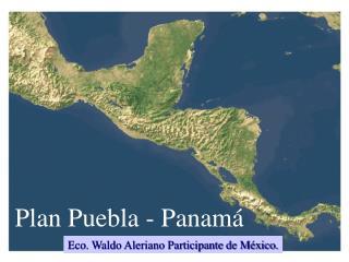 Plan Puebla - Panamá