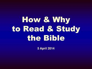 How & Why to Read & Study the Bible