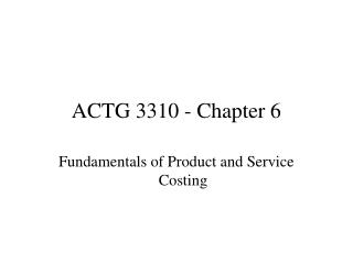 ACTG 3310 - Chapter 6