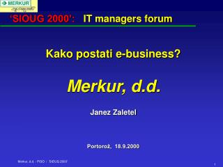 'SIOUG 2000':    IT managers forum