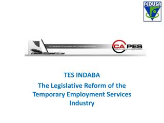 TES INDABA The Legislative Reform of the Temporary Employment Services Industry