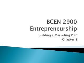 BCEN 2900 Entrepreneurship