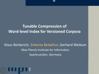 Tunable Compression of  Word-level Index for Versioned Corpora