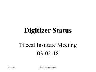 Digitizer Status