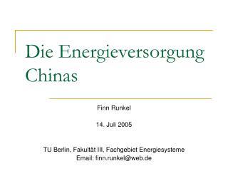 Die Energieversorgung Chinas