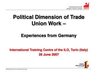 Political Dimension of Trade Union Work �  Experiences from Germany