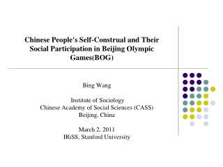 Chinese People's Self-Construal and Their Social Participation in Beijing Olympic Games(BOG)