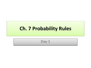 Ch. 7 Probability Rules