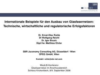 Internationale Beispiele f r den Ausbau von Glasfasernetzen: Technische, wirtschaftliche und regulatorische Erfolgsfakto