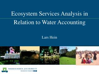 Ecosystem Services Analysis in Relation to Water Accounting