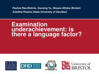 Examination underachievement: is there a language factor?
